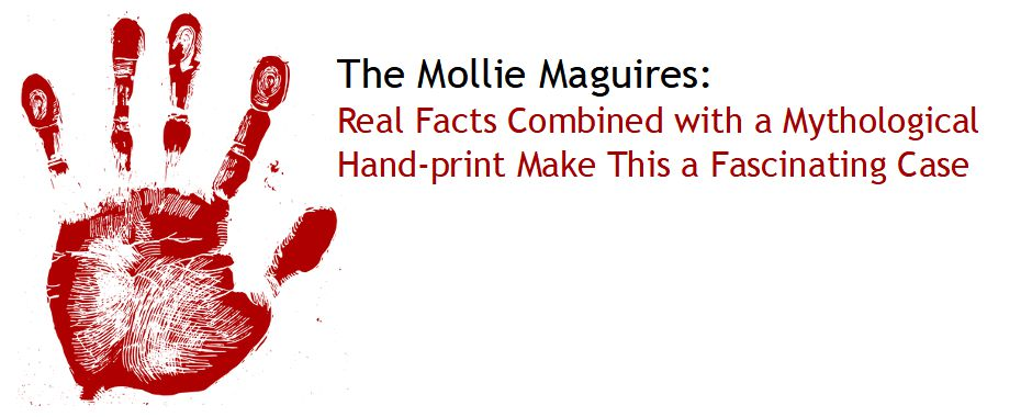 The Mollie Maguires Bloody Handprint